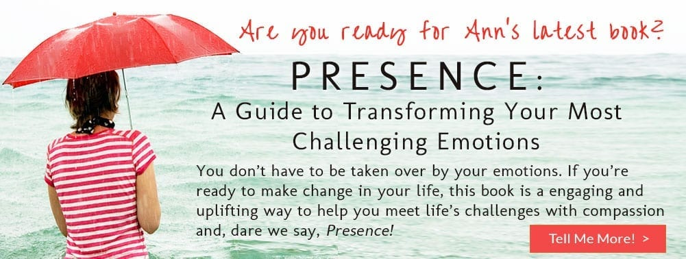 Presence: A Guide to Transforming Your Most Challenging Emiotions